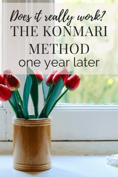 A detailed look at the KonMari method from The Life-Changing Magic of Tidying Up and how one family is doing with the system one year after implementing it.