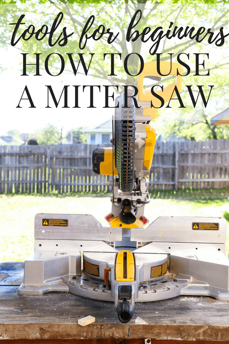A miter saw on a table with text overlay - Tools for Beginners: How to Use a Miter Saw