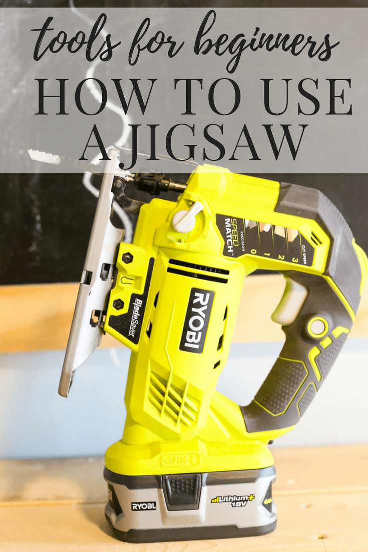 """close up of a ryobi jigsaw with text overlay """"tools for beginners how to use a jigsaw"""""""