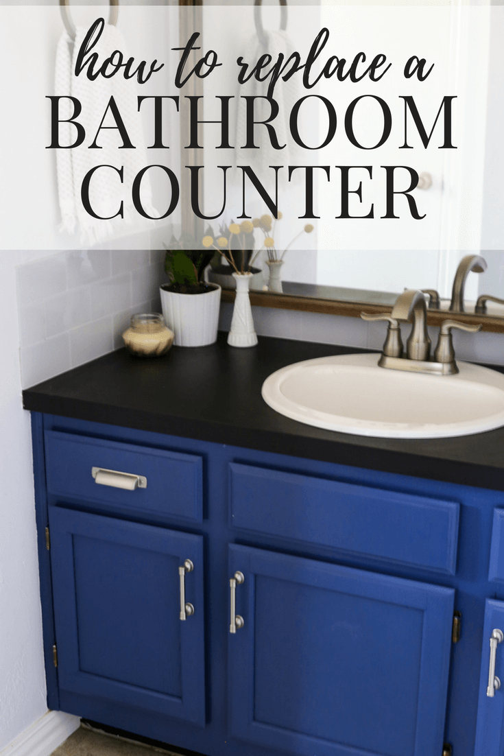 How to replace a bathroom counter on your own. It's an easy DIY project that will totally transform your bathroom on a budget!