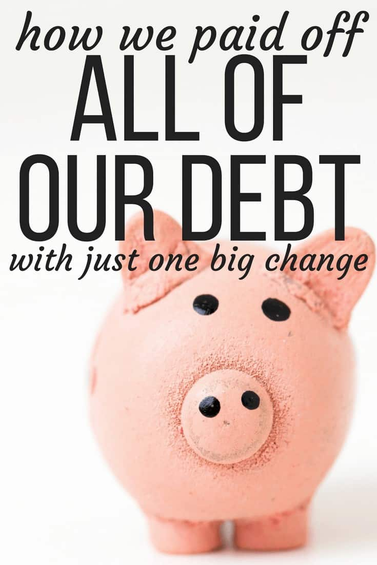 How we made one change in our lives to pay off what felt like a mountain of debt in just a few months! Tips on getting out of debt quickly!