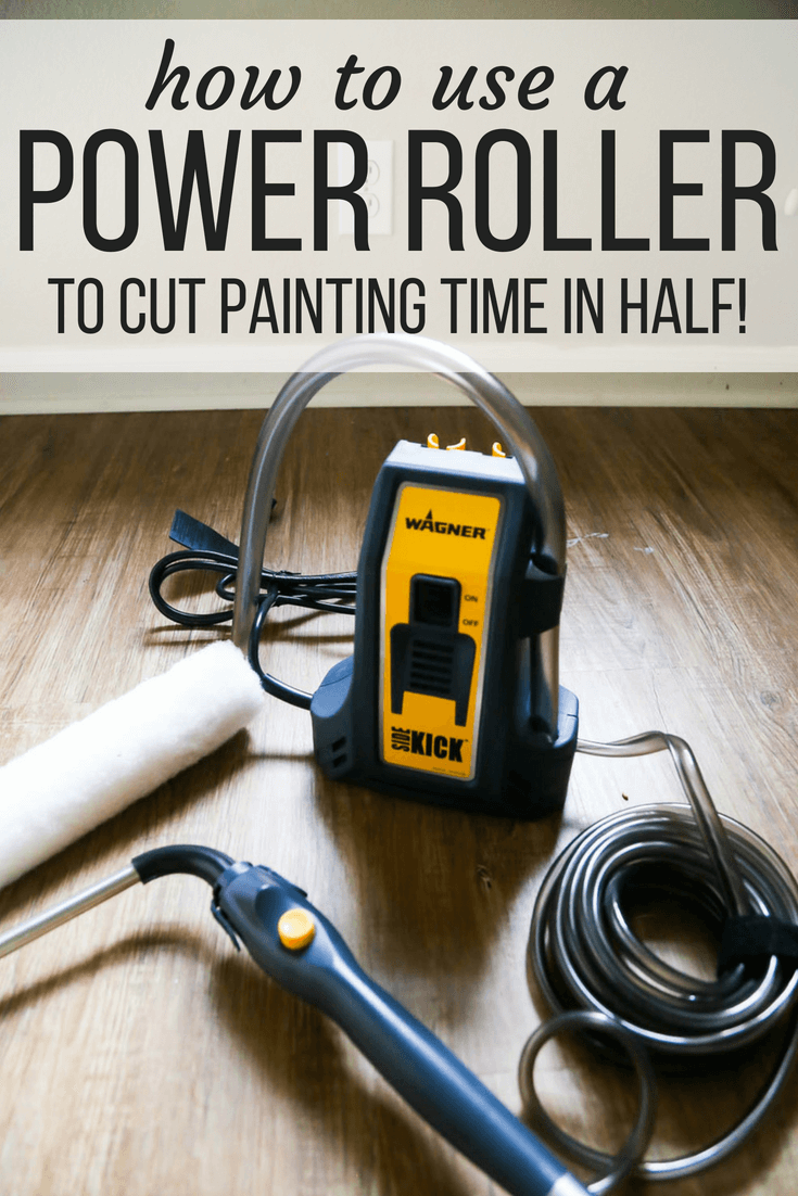 Tips for using a power roller to cut painting time in half