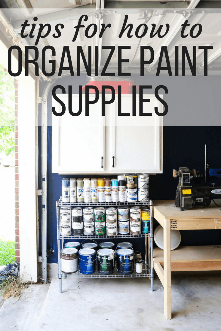 Tips for how to organize paint supplies in your garage