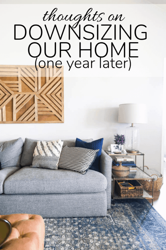 """photo of living room with a text overlay - """"thoughts on downsizing our home one year later"""""""