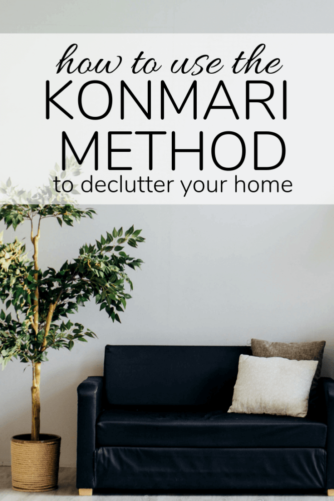 image of home with text overlay - how to use the konmari method to declutter your home