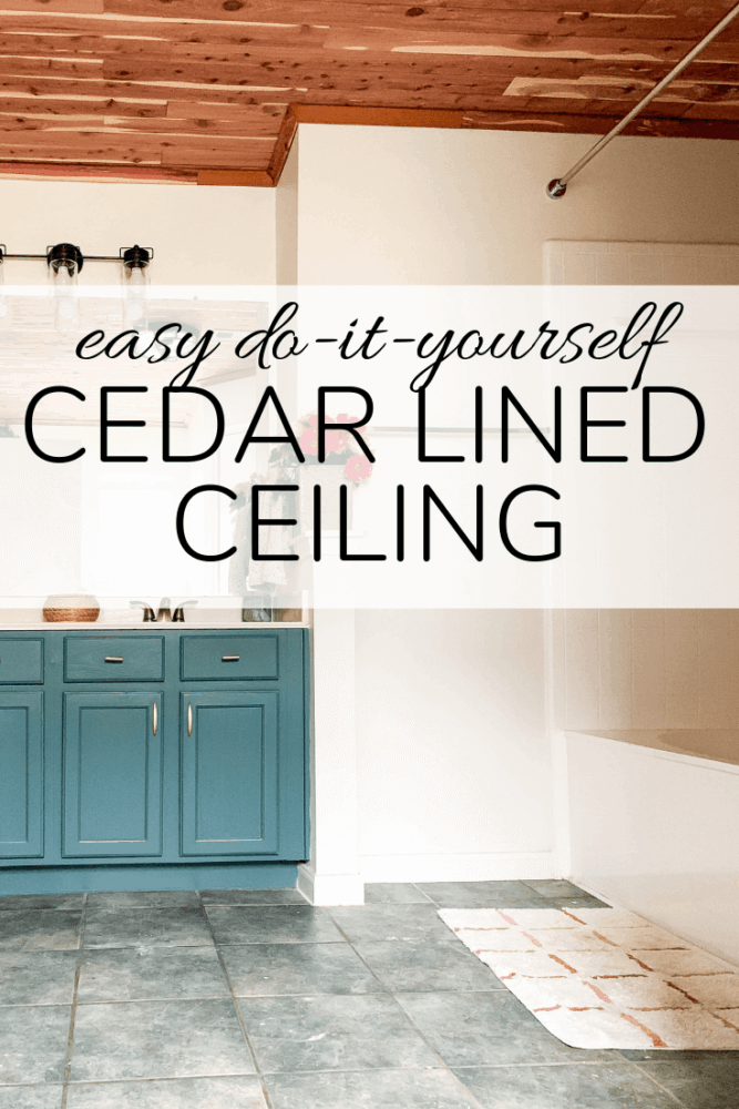 """image of bathroom with text overlay - """"easy do it yourself cedar lined ceiling"""""""