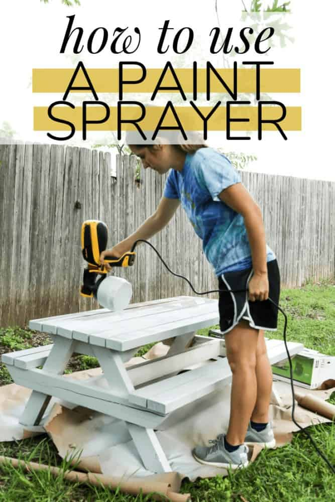 """woman painting a picnic table with text overlay - """"how to use a paint sprayer"""""""