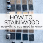 collection of wood stained in various colors with text overlay - how to stain wood, everything you need to know