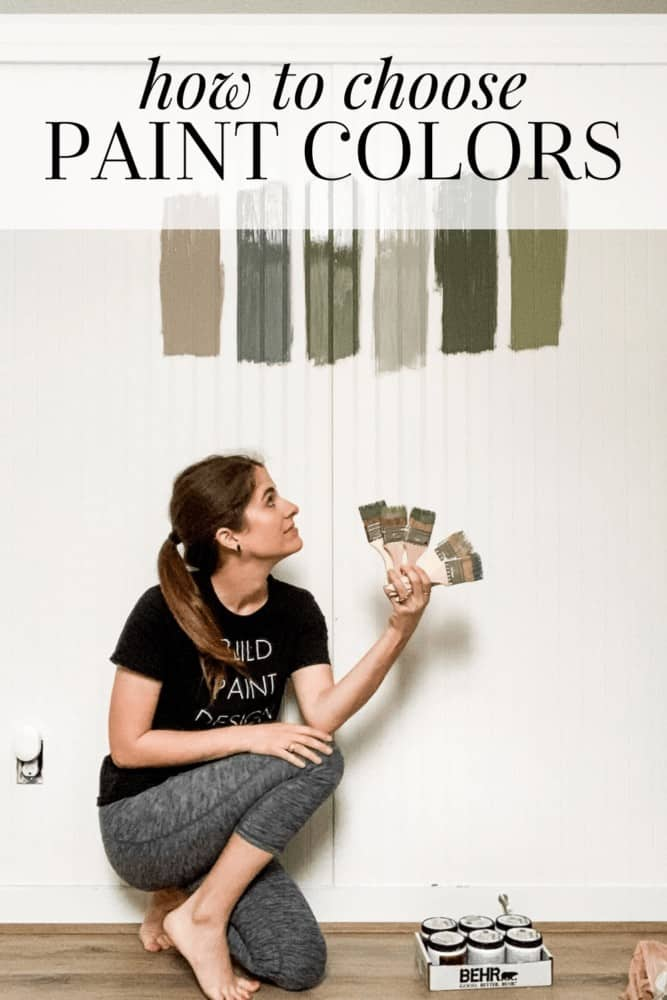 """woman looking at paint samples on a wall with text overlay that says """"how to choose paint colors"""""""
