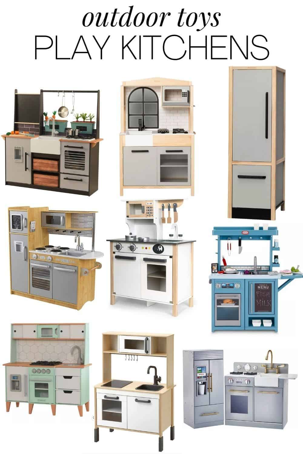 Collage of 9 different play kitchens for kids, perfect for an outdoor playhouse