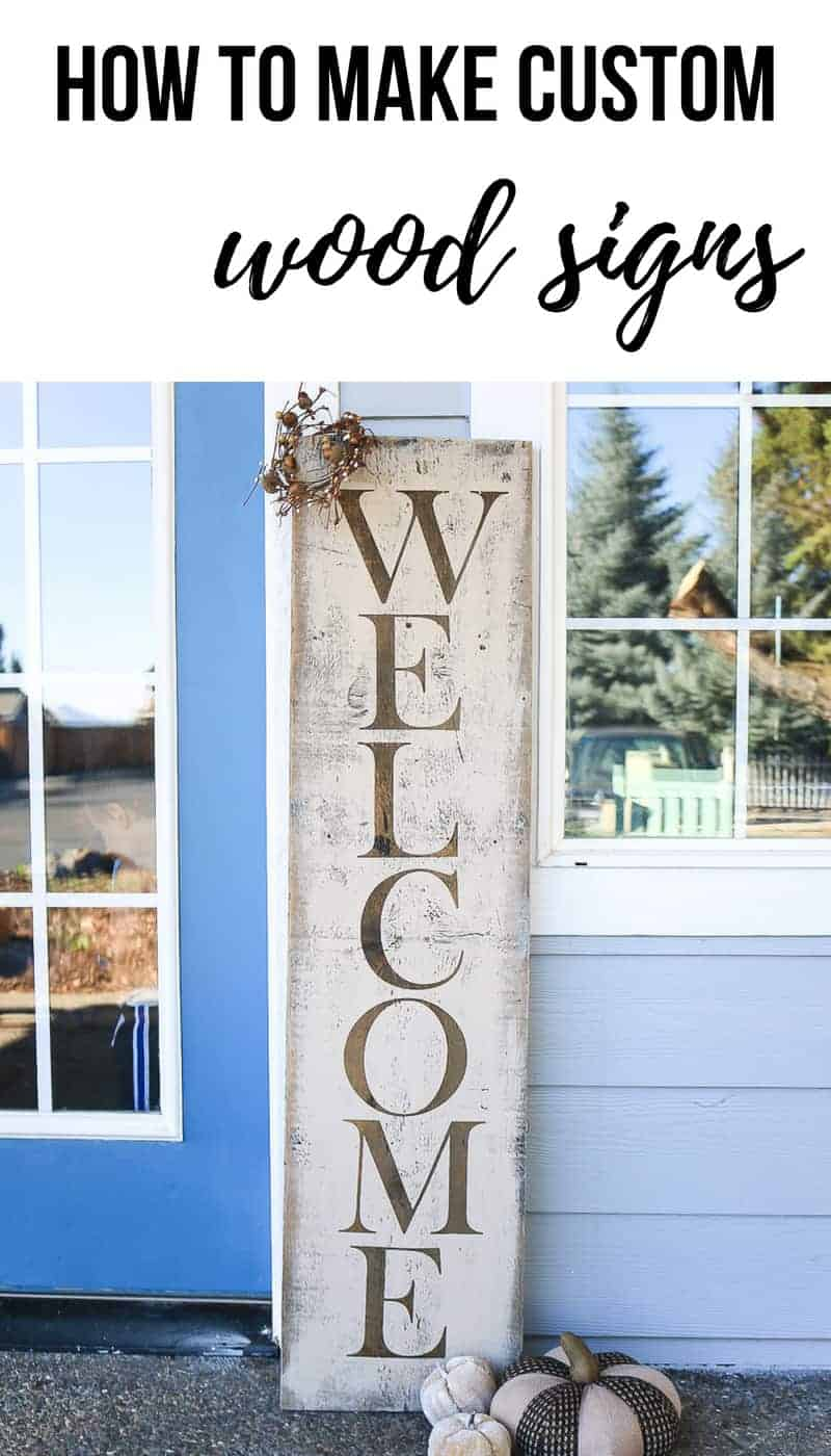 Rustic fall Welcome sign next to front door with text overlay that says how to make custom wood signs