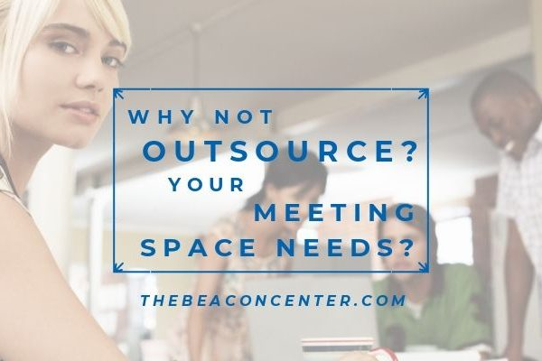 Outsource business meetings