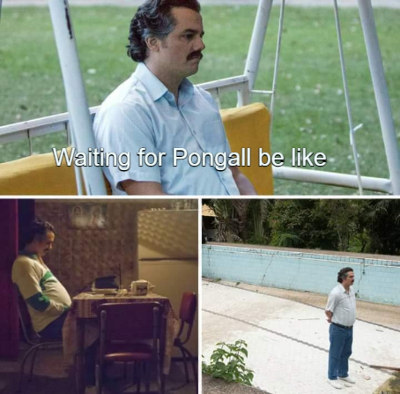 Waiting for Pongall be like