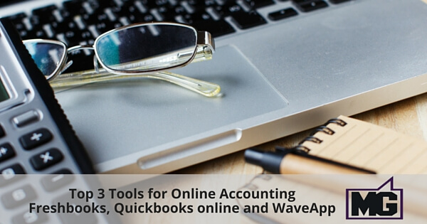 Top 3 tools for online accounting - Freshbooks, Quickbooks online and WaveApp 600