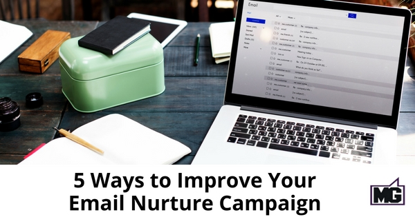5 Ways to Improve Your Email Nurture Campaign- 315