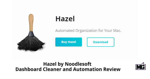 Hazel by Noodlesoft - Dashboard Cleaner and Automation Review