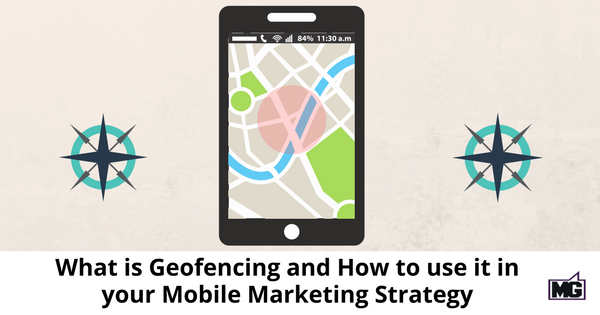 What is Geofencing and How to use it in your Mobile Marketing Strategy-315(1)