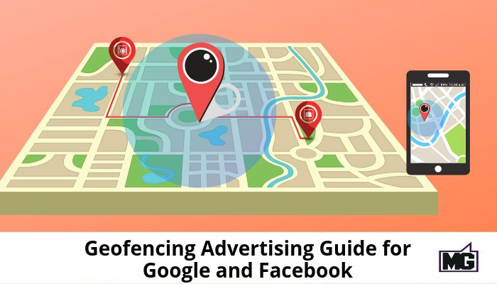 Geofencing-Advertising-Guide-for-Google-and-Facebook-700