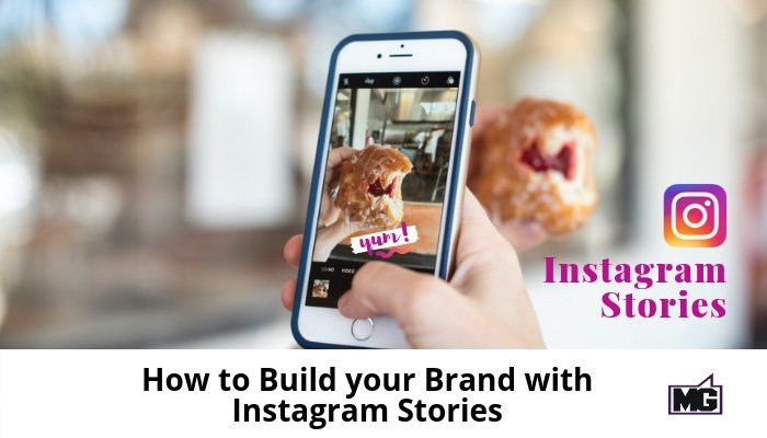 How-to-Build-your-Brand-with-Instagram-Stories-700