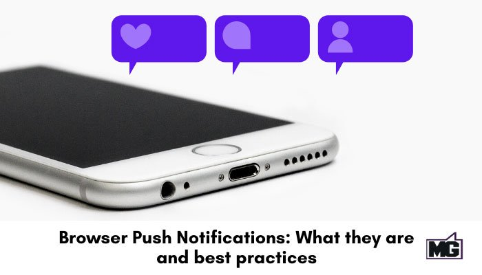 Browser-Push-Notifications-What-they-are-and-best-practices-700