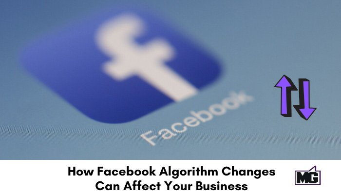 How-Facebook-Algorithm-Changes-Can-Affect-Your-Business-700