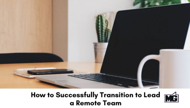 How-to-Successfully-Transition-to-Lead-a-Remote-Team-700