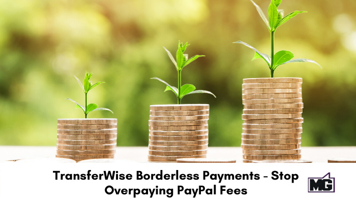 TransferWise-Borderless-Payments---Stop-Overpaying-PayPal-Fees
