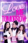Love Me Tomorrow 2016