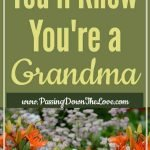 16 ways you know you're a grandma for pinterest
