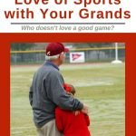 Share a love of sports with your Grandkids