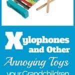 Xylophone and other annoying toys for Grandkids