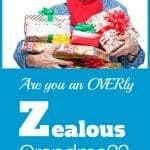 Overly zealous Grandma. How to find the balance.