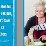 Grandmother quote about recipes