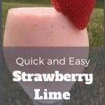 Easy Strawberry Lime Smoothie