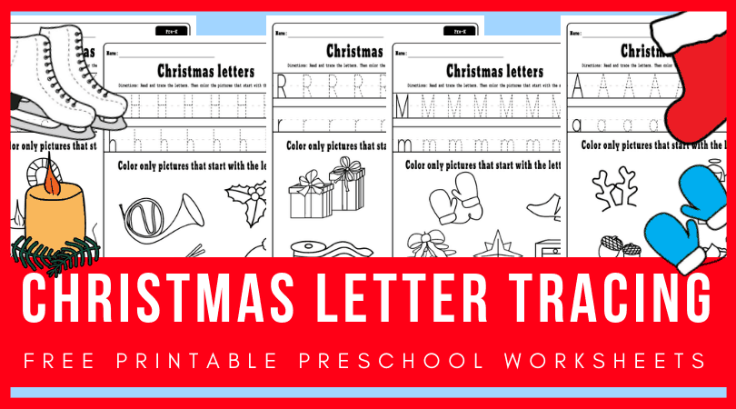 Tracing Letters Preschool Worksheets For The Holiday Season