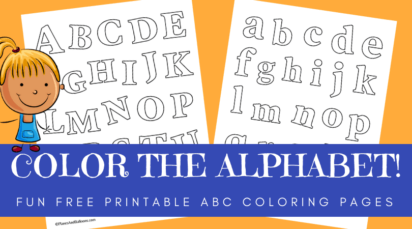 - Alphabet Coloring Pages - Planes & Balloons Let's Make Learning Fun!