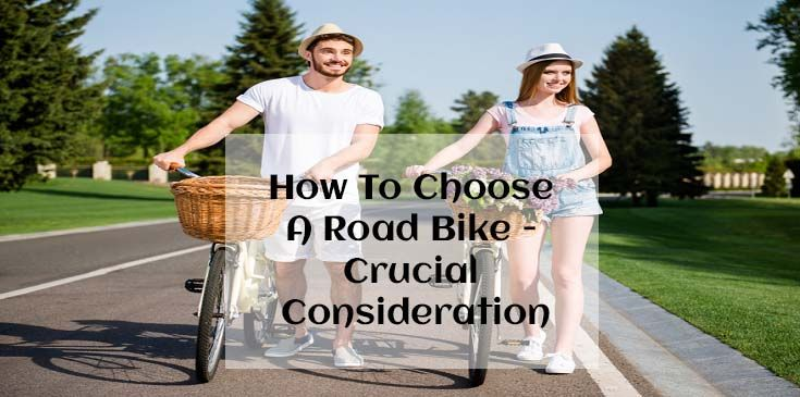 how to choose the road bike