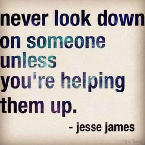 Look Down Quotes 3