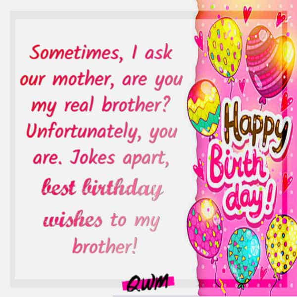 210 Heart Touching Happy Birthday Wishes For Brother