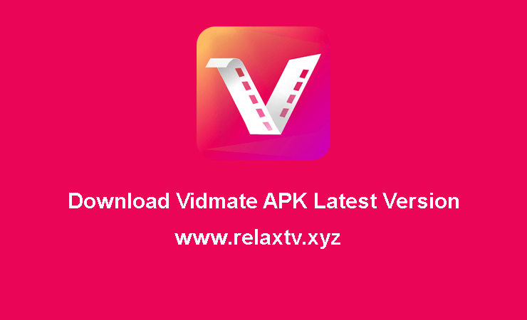 Download Vidmate APK Latest Version