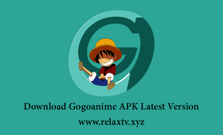 Download Gogoanime APK Latest Version