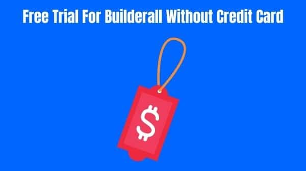 How To Get Your 7-Day Free Trial For Builderall Without Credit Card