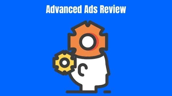 Advanced Ads Review