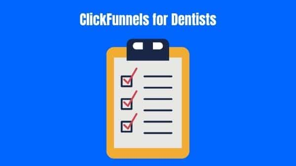 ClickFunnels for Dentists