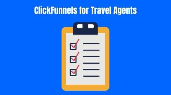 ClickFunnels for Travel Agents