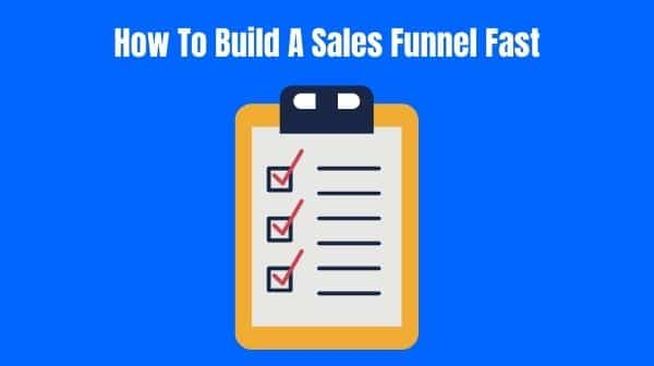 How TO Build A sales Funnel Fast