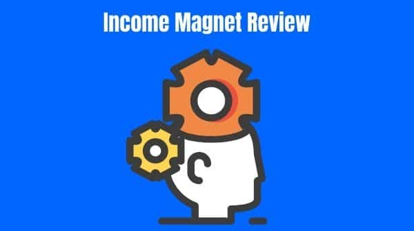Income Magnet Review