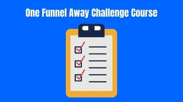 One Funnel Away Challenge Course Review