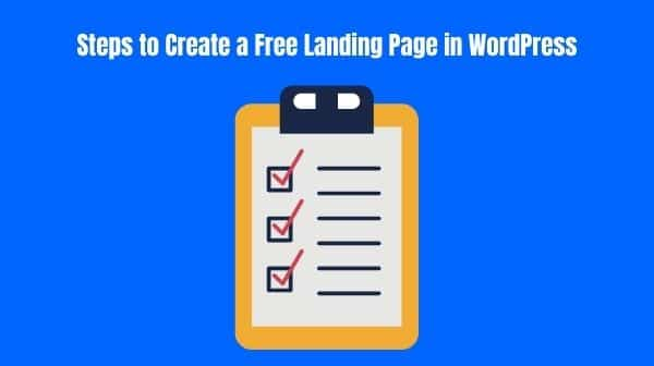 Steps to Create a Free Landing Page in WordPress