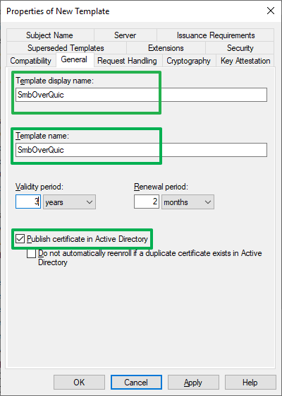 Figure 7: Enter meaning full names and publish the certificate in Active Directory